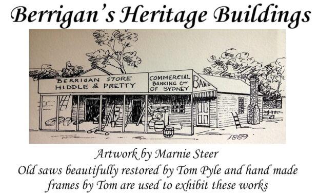 Berrigans Heritage Buildings Exhibit